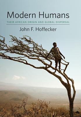 Modern Humans: Their African Origin and Global Dispersal