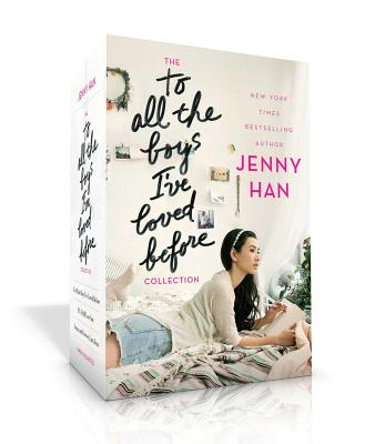 The To All the Boys I've Loved Before Collection: To All the Boys I've Loved Before / P.S. I Still Love You / Always and Forever