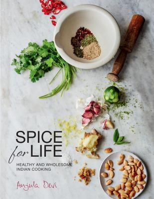 Spice for Life: Healthy and Wholesome Indian Cooking