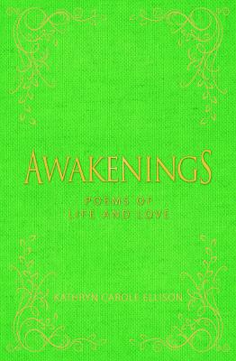 Awakenings: Poems of Life and Love