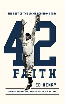 42 Faith: The Rest of the Jackie Robinson Story; Library Edition
