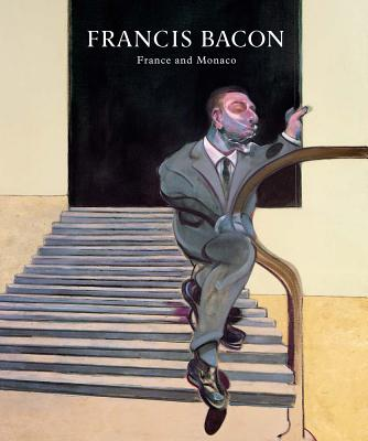 Francis Bacon: La France et Monaco / France and Monaco