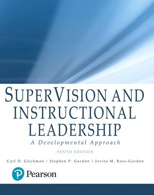 Supervision and Instructional Leadership: A Developmental Approach