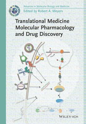 Translational Medicine: Molecular Pharmacology and Drug Discovery