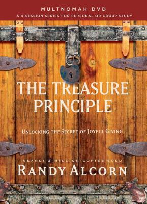The Treasure Principle: Unlocking the Secret of Joyful Giving, a 4-session Series for Personal or Group Therapy
