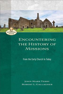 Encountering the History of Missions: From the Early Church to Today