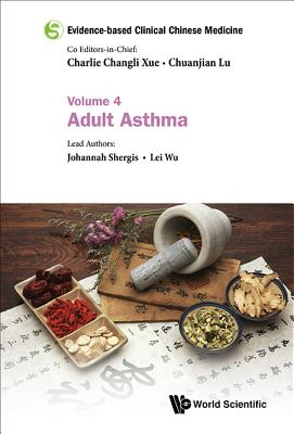 Evidence-Based Clinical Chinese Medicine: Adult Asthma