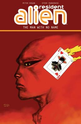 Resident Alien 4: The Man With No Name