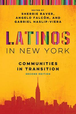 Latinos in New York: Communities in Transition