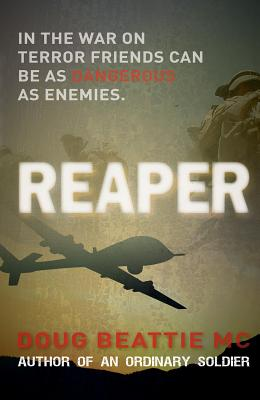 Reaper: Death and Deceit in a World Where Friends Are As Dangerous As Enemies