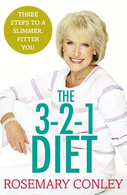 The 3-2-1 Diet: 3 Steps to a Slimmer, Fitter You