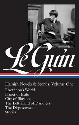 Ursula K. Le Guin: Hainish Novels & Stories: Rocannon's World / Planet of Exile / City of Illusions / the Left Hand of Darkness