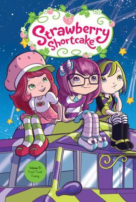 Strawberry Shortcake 5: Food Truck Frenzy