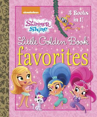Shimmer and Shine: 3 Books in 1! - Backyard Ballet / Wish upon a Sleepover / Treasure Twins