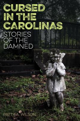 Cursed in the Carolinas: Stories of the Damned