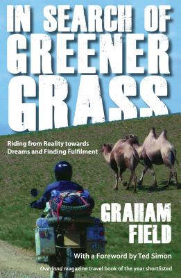 In Search of Greener Grass: Riding from Reality towards Dreams and Finding Fulfilment