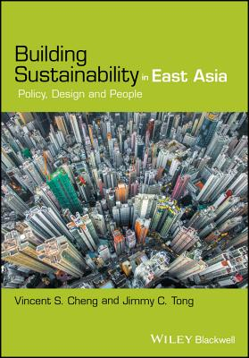 Building Sustainability in East Asia: Policy, Design, and People