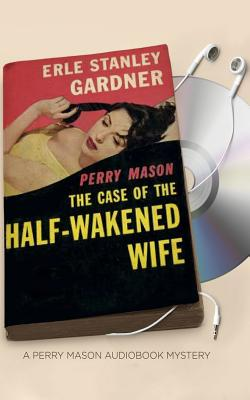 The Case of the Half-Wakened Wife: Library Edition
