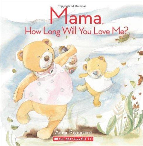 Mama, How Long Will You Love Me? (with CD)