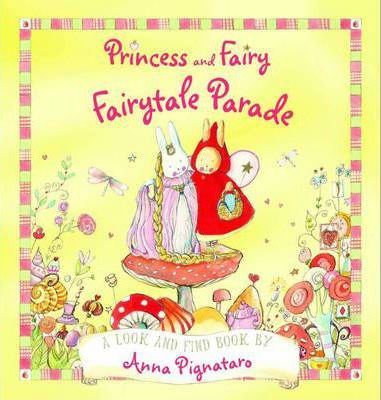 Princess And Fairy: Fairytale Parade