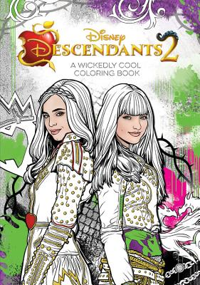 Disney Descendants 2 a Wickedly Cool Coloring Book