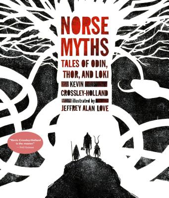Norse Myths: Tales of Odin, Thor and Loki