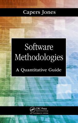 Software Methodologies: A Quantitative Guide