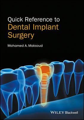 Quick Reference to Dental Implant Surgery