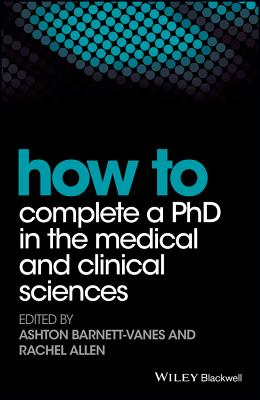 How to Complete a Ph.D. in the Medical and Clinical Sciences