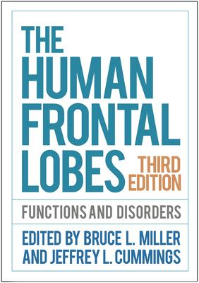 The Human Frontal Lobes: Functions and Disorders