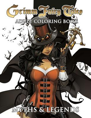Grimm Fairy Tales Adult Coloring Book: Myths & Legends