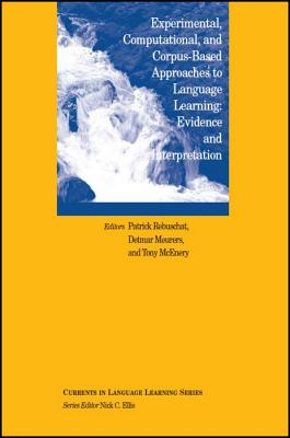 Experimental, Computational, and Corpus-Based Approaches to Language Learning: Evidence and Interpretation