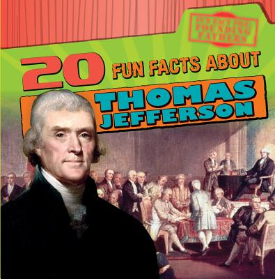 20 Fun Facts About Thomas Jefferson