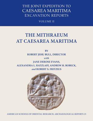 The Mithraeum at Caesarea Maritima