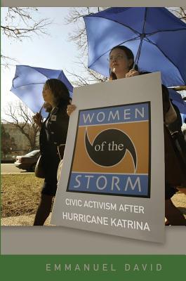 Women of the Storm: Civic Activism After Hurricane Katrina