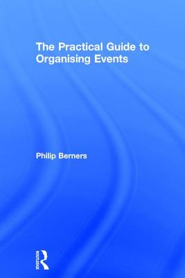 The Practical Guide to Organising Events