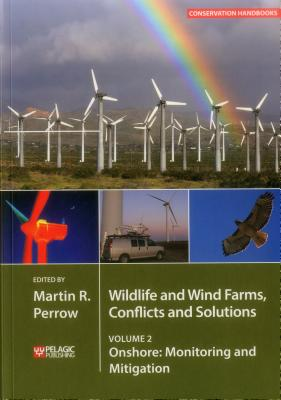 Wildlife and Wind Farms, Conflicts and Solutions: Onshore: Monitoring and Mitigation