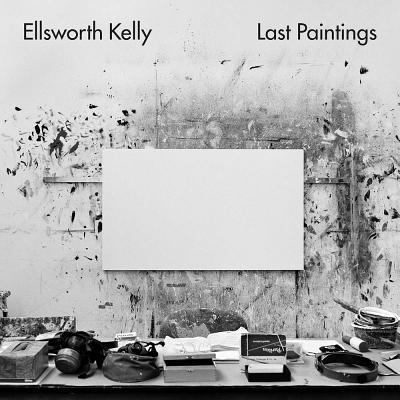 Ellsworth Kelly: Last Paintings
