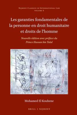 Les Garanties Fondamentales De La Personne En Droit Humanitaire Et Droits De L'homme: Couronné Par Le Prix Paul Reuter 1985 Déce