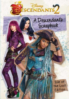 A Descendants Scrapbook: The Isle of the Lost Edition