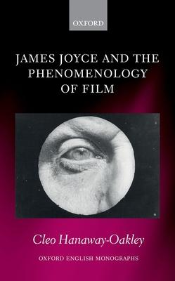 James Joyce and the Phenomenology of Film