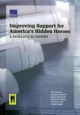 Improving Support for America's Hidden Heroes: A Research Blueprint