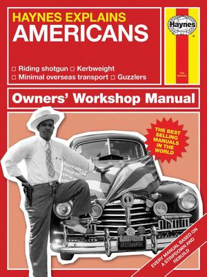 Haynes Explains Americans: Owner's Workshop Manual