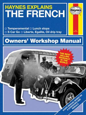 Haynes Explains the French: Owner's Workshop Manual