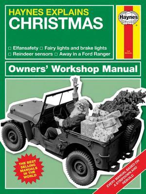 Haynes Explains Christmas: Owner's Workshop Manual