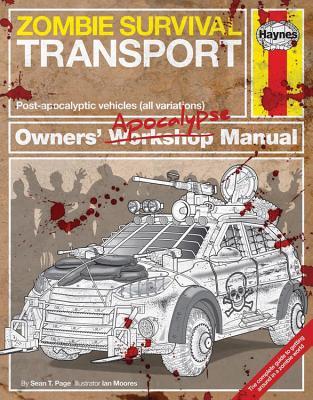 Zombie Survival Transport: Owner's Apocalypse Manual