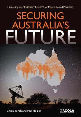 Securing Australia's Future: Harnessing Interdisciplinary Research for Innovation and Prosperity
