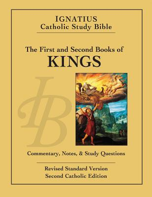 The First and Second Book of the Kings: Revised Standard Version: Catholic Edition