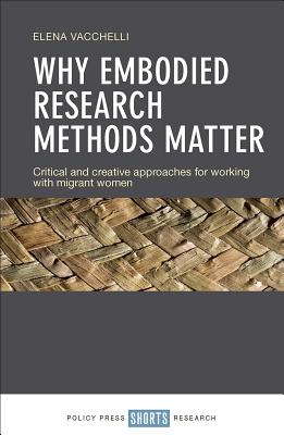 Embodied Research in Migration Studies: Using creative and participatory approaches