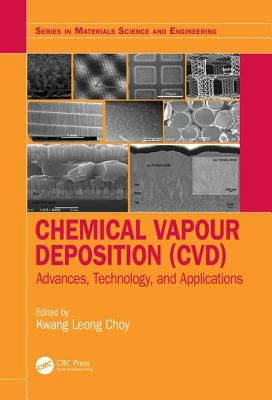 Chemical Vapour Deposition CVD: Advances, Technology and Applications